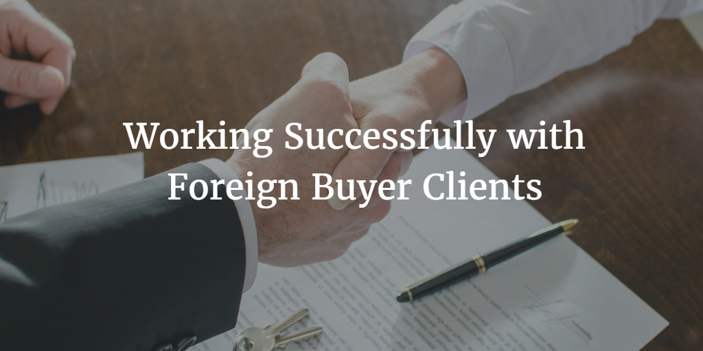 Working Successfully with Foreign Buyer Clients
