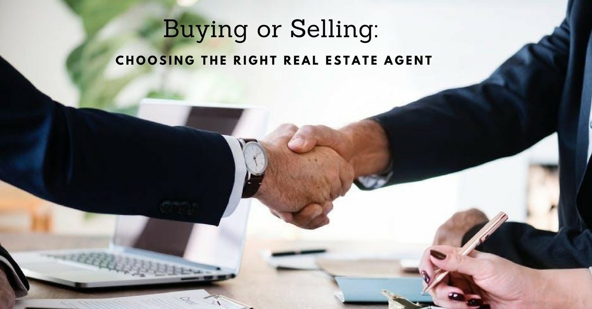 Buying or Selling: Choosing the Right Real Estate Agent